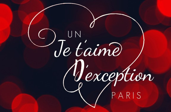 AN… EXCEPTIONAL «I LOVE YOU»!